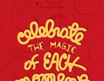 Celebrate the Magic of Each Moment!