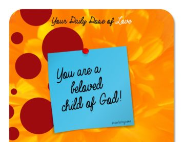 You Are a Beloved Child of God