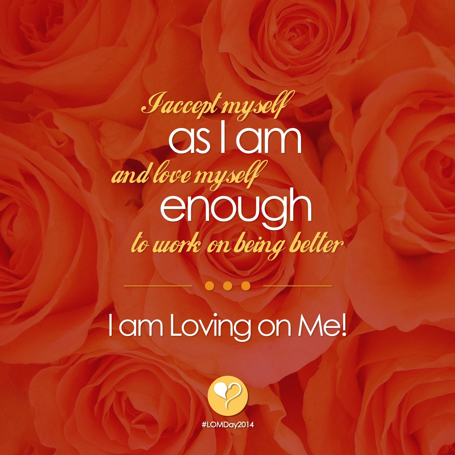 Accepting Me As I Am...