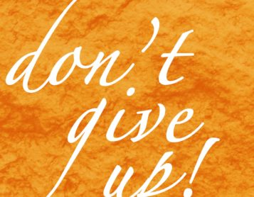 Loving on Me Inspiration – Don't Give Up