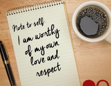 Note to Self: I am Worthy of My Own Love & Respect