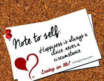 Note to Self: Today I Choose Happiness